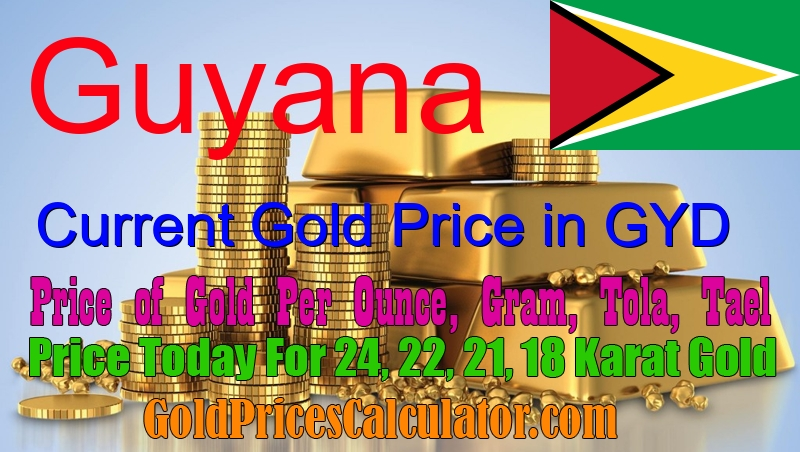 Gold Price Today In Guyana Rate Guyanese Dollar Gyd